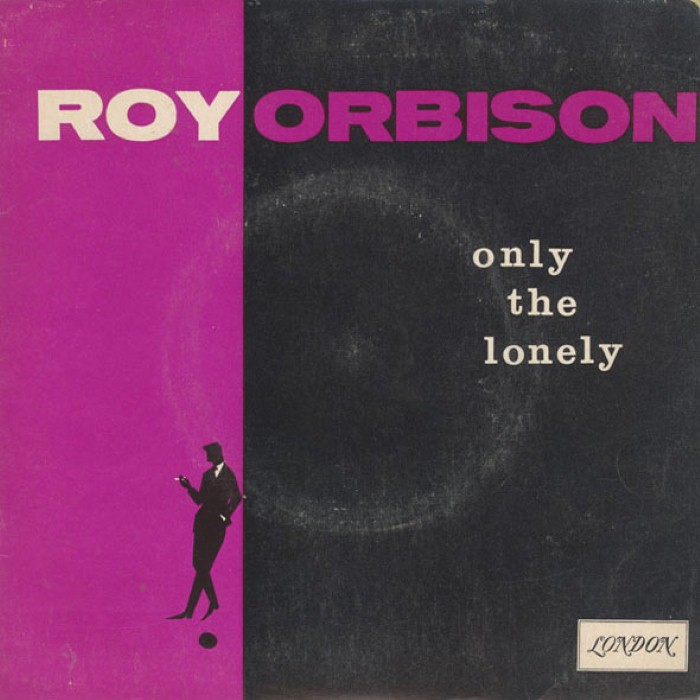 roy orbison - Only the Lonely