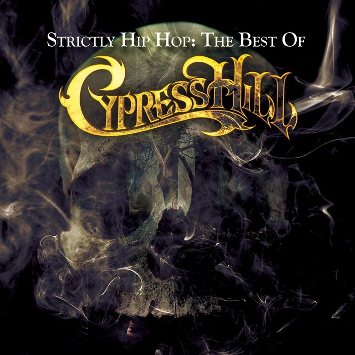 cypress hill - Strictly Hip Hop: The Best of Cypress Hill