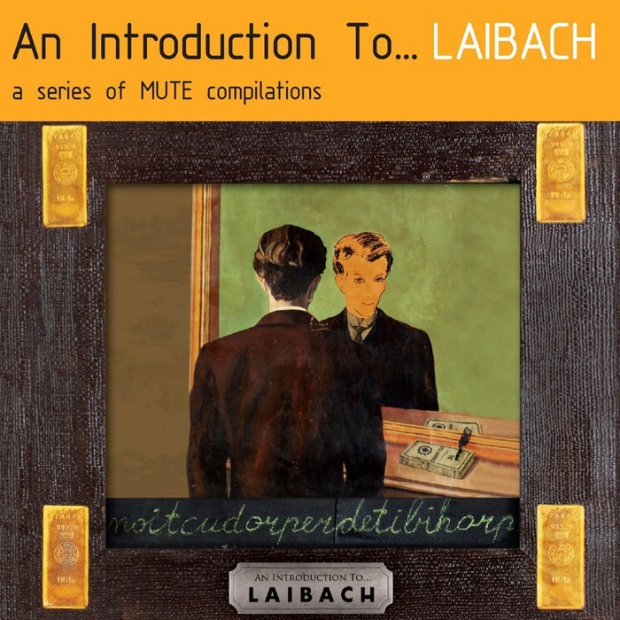 Laibach - An Introduction To � Laibach / Reproduction Prohibited
