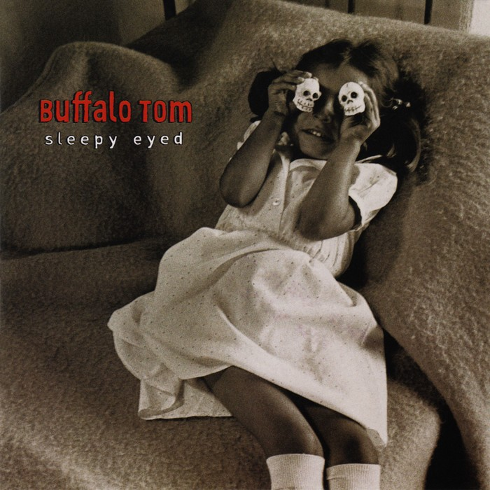 Buffalo Tom - Sleepy Eyed