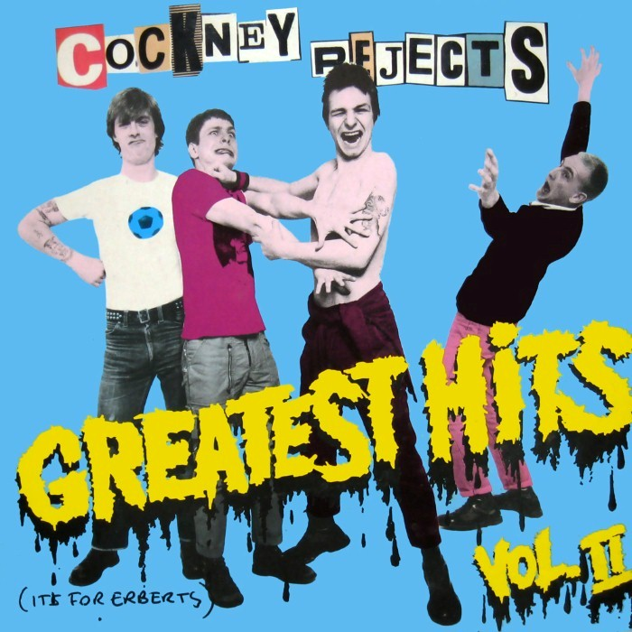 Cockney Rejects - Greatest Hits, Volume II