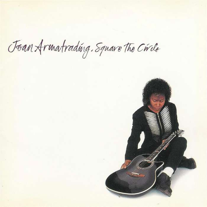 Joan Armatrading - Square the Circle