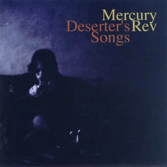 Mercury Rev - Deserter