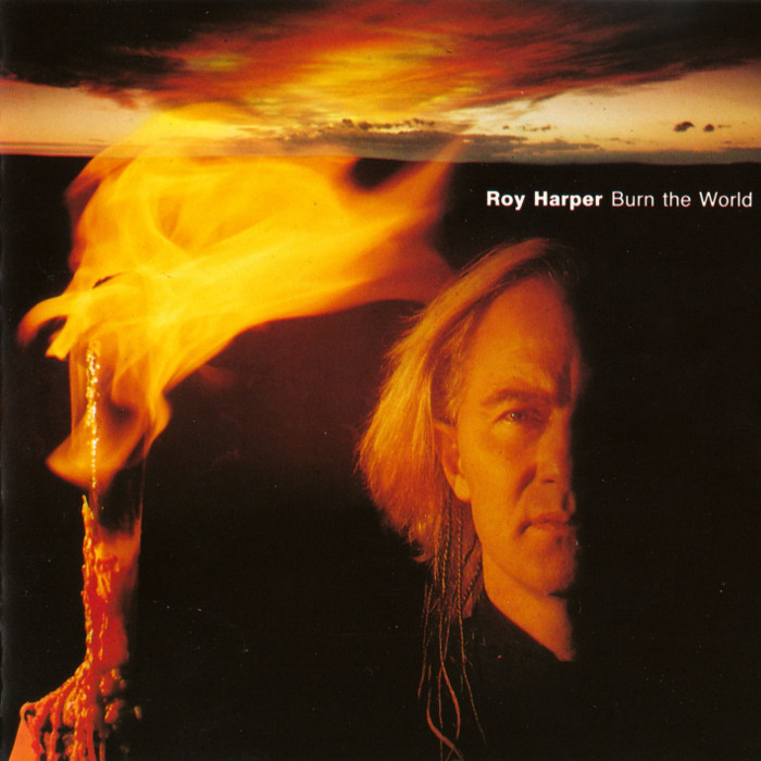 Roy Harper - Burn the World