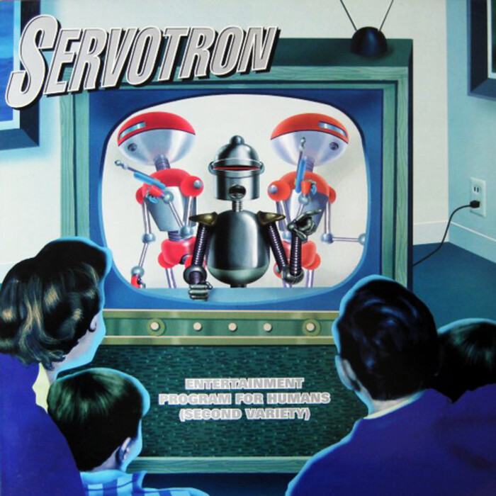 Servotron - Entertainment Program for Humans (Second Variety)