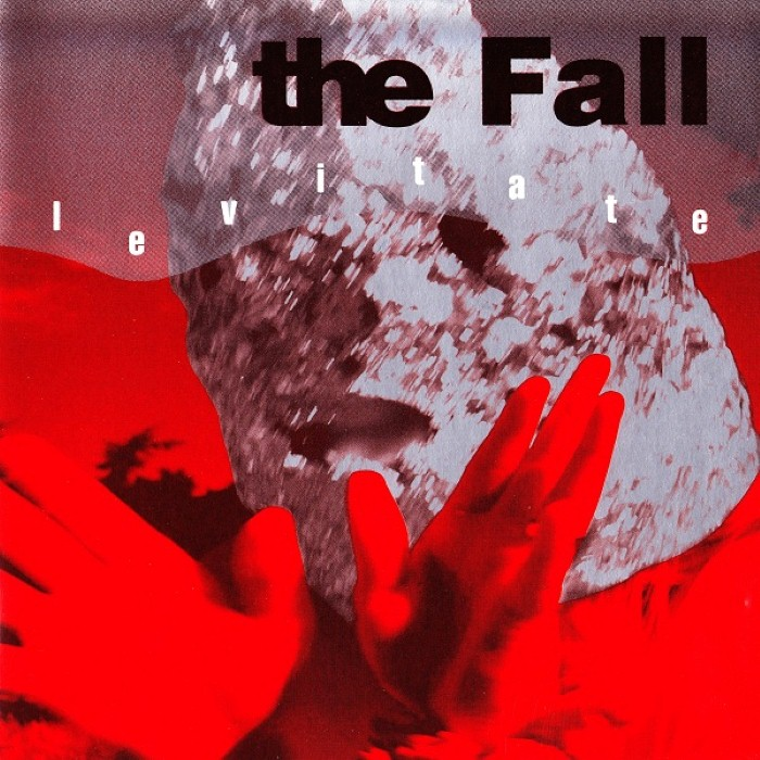 The Fall - Levitate