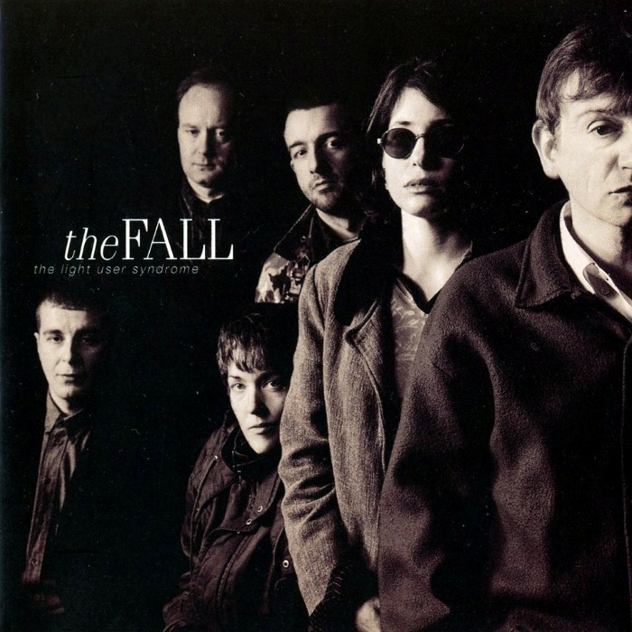 The Fall - The Light User Syndrome