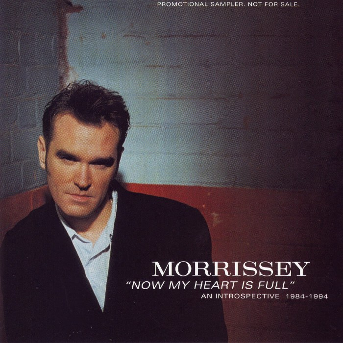 Morrissey - Now My Heart Is Full: An Introspective 1984�1994