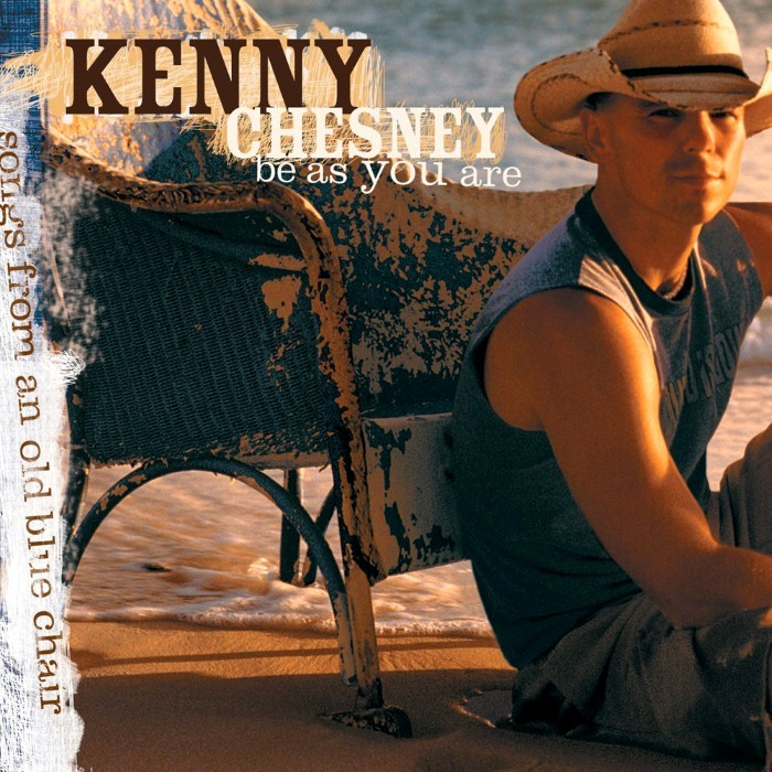 Kenny Chesney - Be as You Are