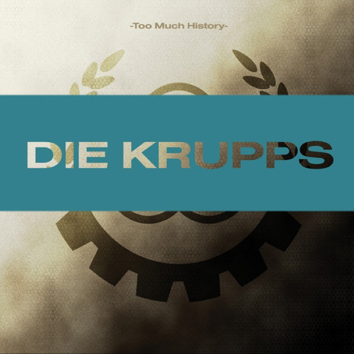 Die Krupps - Too Much History