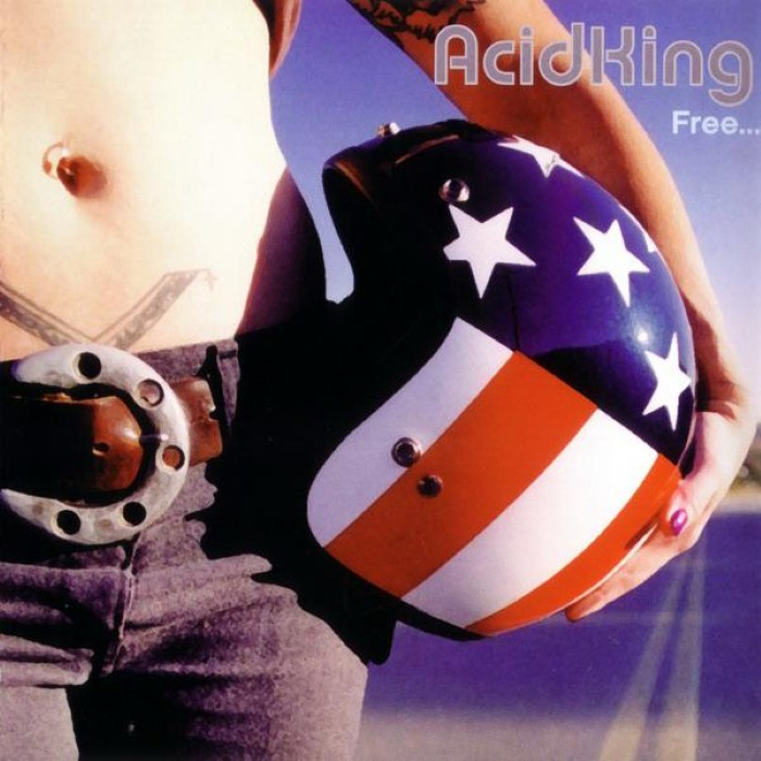 Acid King - Free / The Father, the Son and the Holy Smoke
