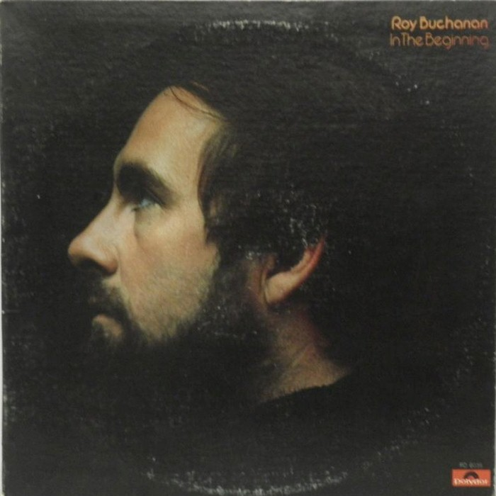 Roy Buchanan - In the Beginning