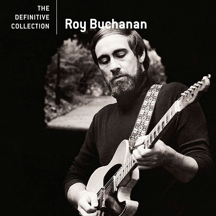 Roy Buchanan - The Definitive Collection