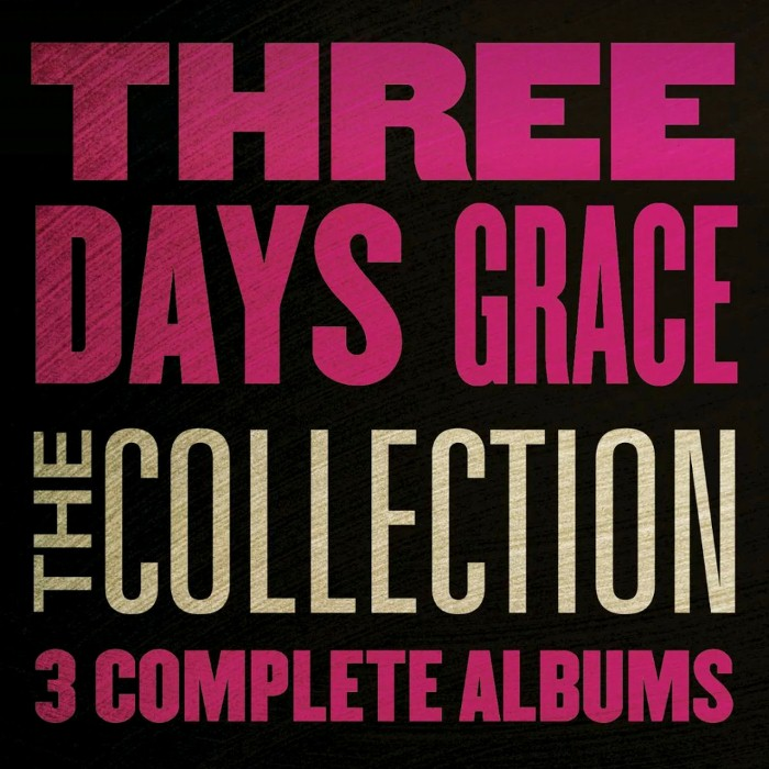 Three Days Grace - The Collection: Three Days Grace