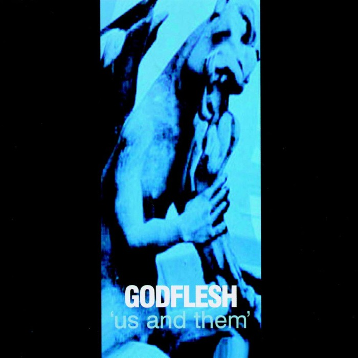 Godflesh - Us and Them