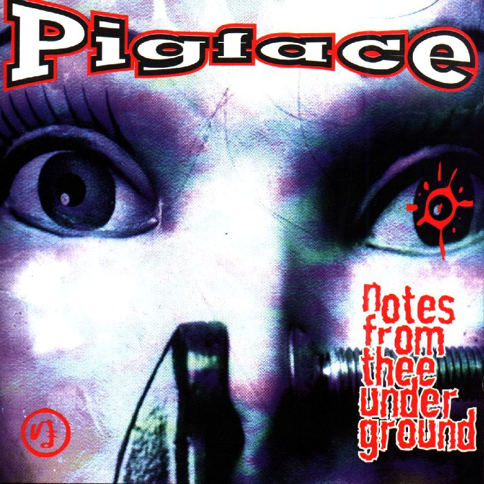 Pigface - Notes From Thee Underground