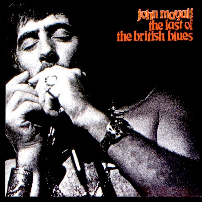 John Mayall - The Last of the British Blues