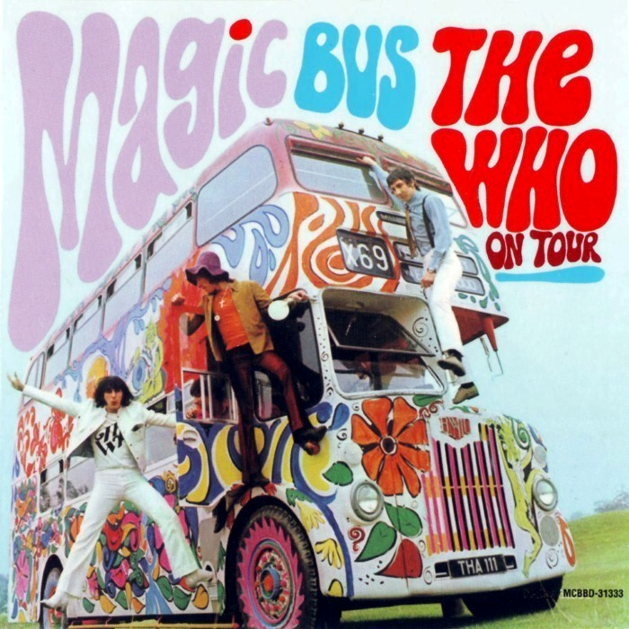 The Who - Magic Bus: The Who on Tour