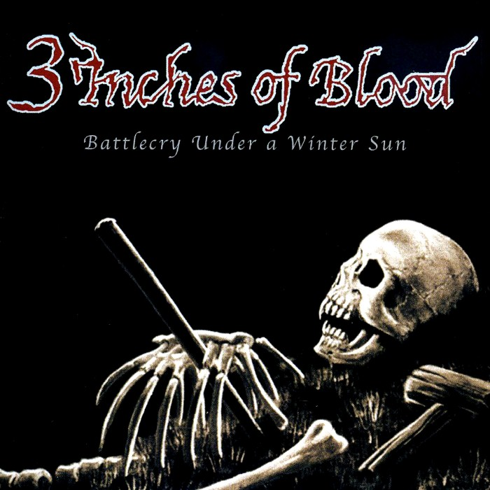 3 Inches of Blood - Battlecry Under a Winter Sun