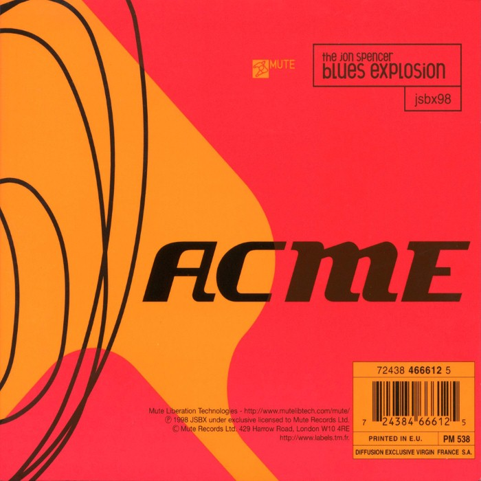The Jon Spencer Blues Explosion - ACME