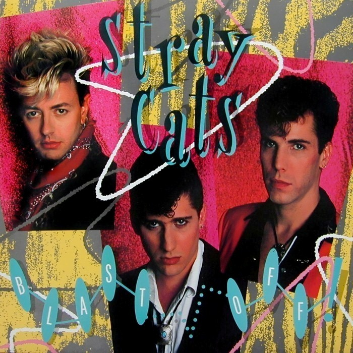 Stray Cats - Blast Off