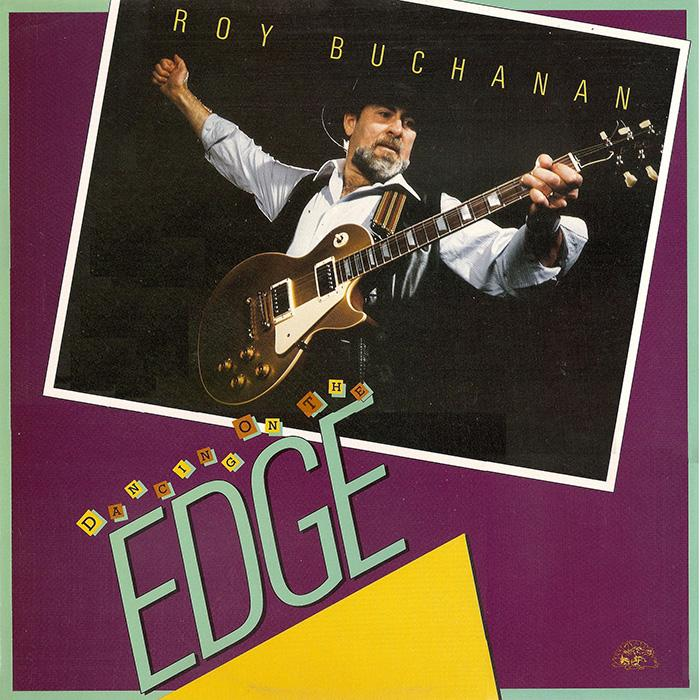 Roy Buchanan - Dancing on the Edge